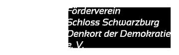 Förderverein Schloss Schwarzburg, Denkort der Demokratie e.V. - Herzlich Willkommen